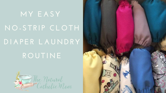 No-Strip Cloth Diaper Laundry Routine
