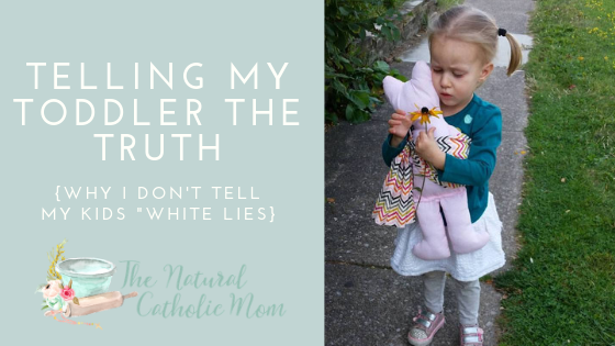 Telling My Toddler the Truth