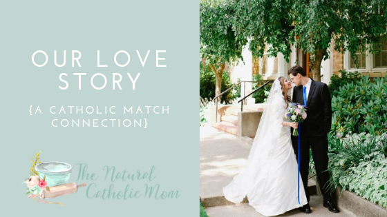 Our Love Story – A Catholic Match Connection