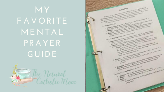 My Favorite Mental Prayer Guide