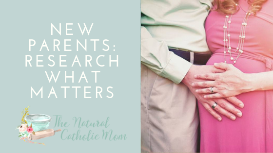 New Parents: Research What Matters