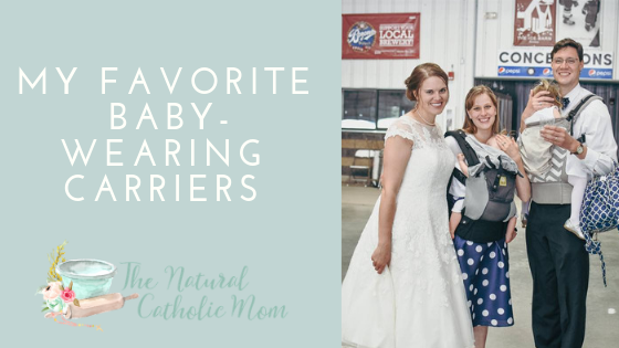 My Favorite Babywearing Carriers