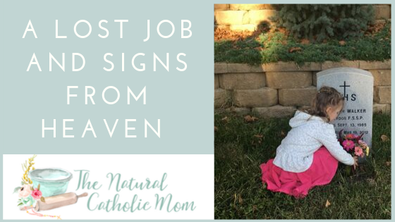 A Lost Job and Signs FromHeaven