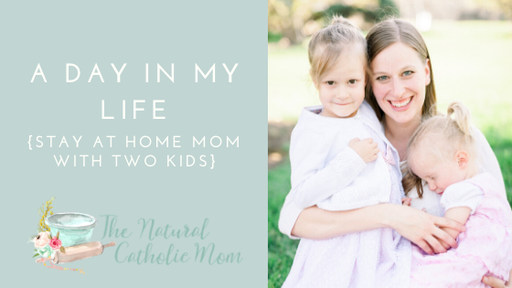 A Day in My Life {Stay at Home Mom with Two Kids}