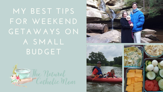 My Best Tips for Weekend Getaways on a Small Budget