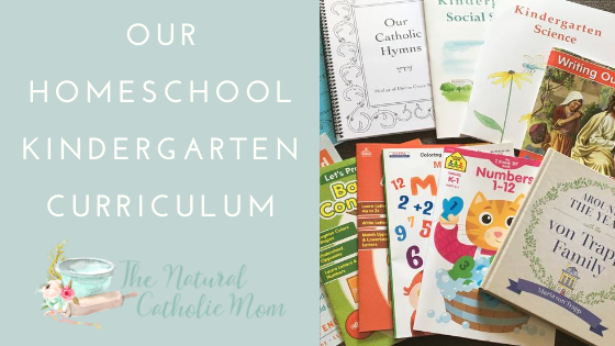 Our Catholic Homeschool Kindergarten Curriculum