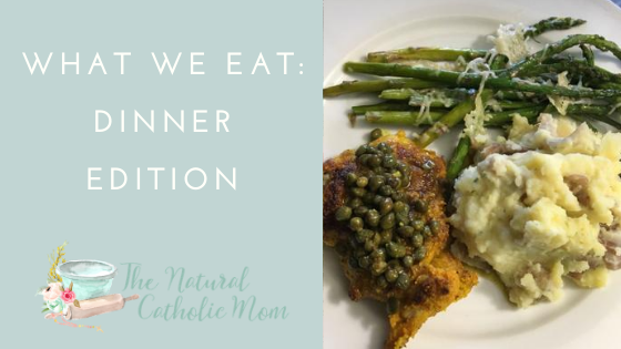What We Eat: Dinner Edition