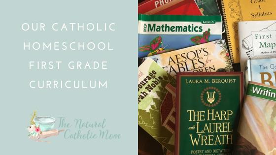 Our Catholic Homeschool First GradeCurriculum
